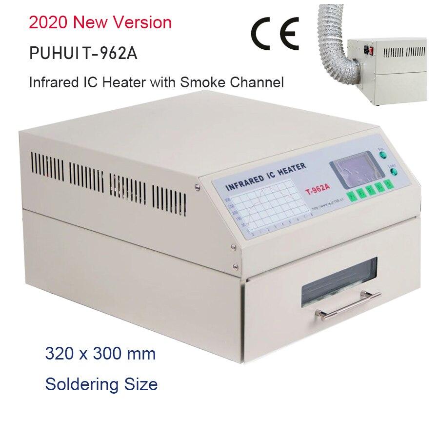 2020 новая версия PUHUI T-962A инфракрасный IC НАГРЕВАТЕЛЬ T962A настольная печь для оплавления BGA SMD SMT переработка Sation T 962A печь для оплавления волн