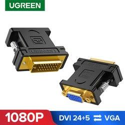 Ugreen dvi vga adaptador bidirecional DVI-I 24 + 5 macho para vga fêmea cabo conector conversor para hdtv projetor dvi para vga