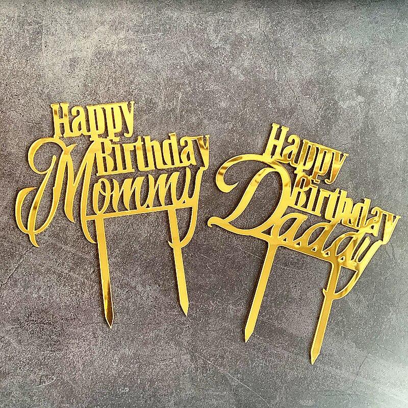 Nuevo mamá papá Feliz cumpleaños adorno acrílico para pastel oro papá mamá Cupcake Topper para Madre Padre cumpleaños adornos de pastel de fiesta
