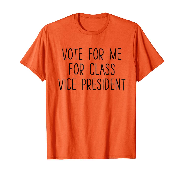 Голосовать за меня за рубашку вице-президент класса