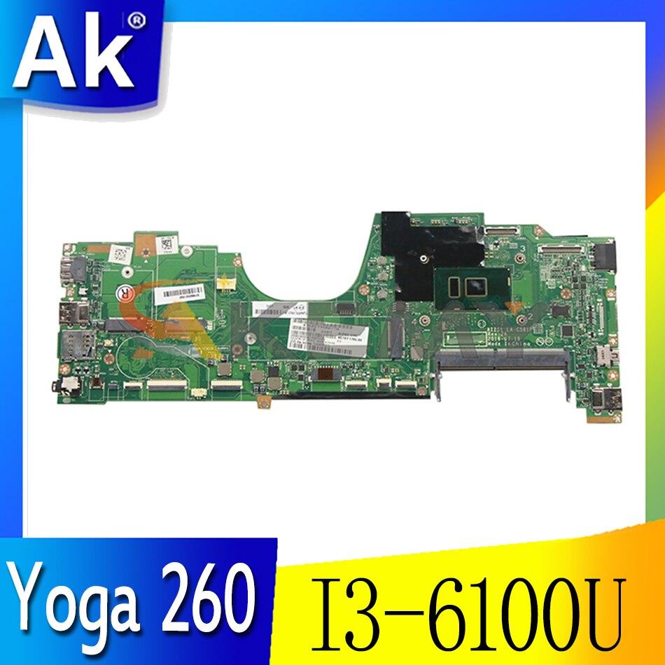 Akemy لينوفو ثينك باد اليوغا 260 اللوحة الأم للكمبيوتر المحمول LA-C581P I3 6100U اختبار 100% العمل FRU 01AY876 01AY764 00NY940