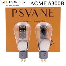PSVANE Premium ACME 300B TUBE à vide A300B remplacer EH JJ 300B Hifi Tube ampli bricolage mise à niveau usine Test Match 24 mois de garantie