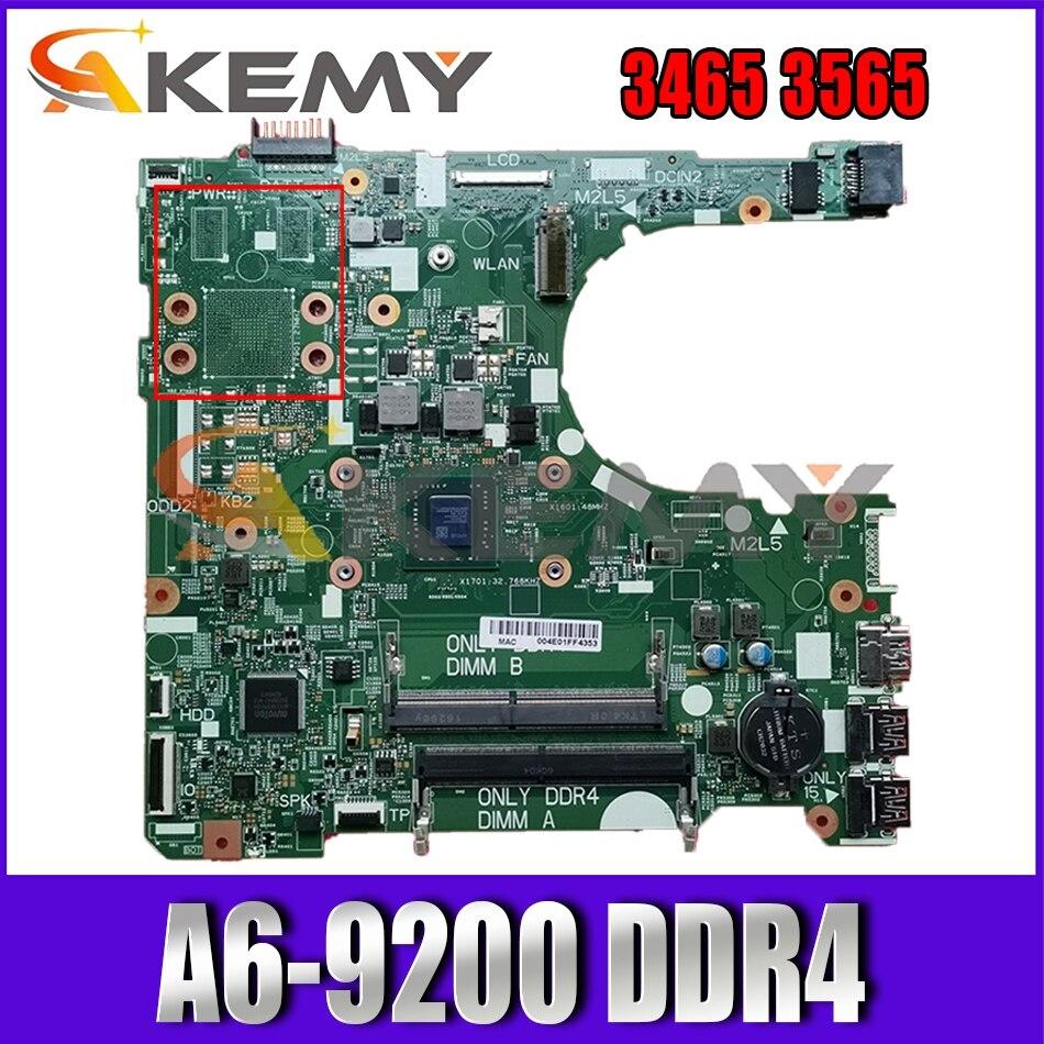 CN-0NV2JC اللوحة الرئيسية الأصلية لأجهزة الكمبيوتر المحمول DELL Inspiron 3465 3565 اللوحة الأم 16808-1 395RH مع A6-9200 DDR4 100% تم اختبارها بالكامل