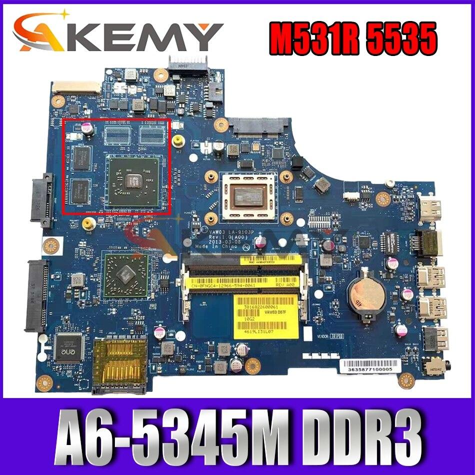 Akemy FNGC4 0FNGC4 LA-9103P ل انسبايرون M531R 5535 اللوحة المحمول A6-5345M DDR3 اختبار
