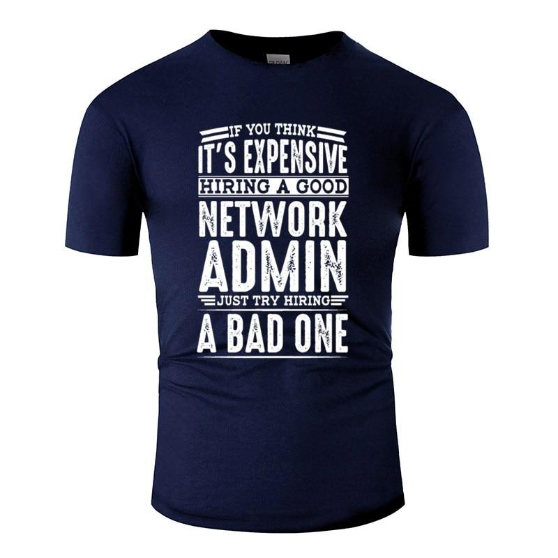 Personality Hire Good Network Admin Vs A Bad One Camiseta Hombre 2019 camiseta para hombre de manga corta carta camiseta