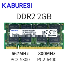 KaburesiDDR2 4GB (2x2GB) 667mhz PC2-5300 800mhz PC2-6400 double canal pour ordinateur portable