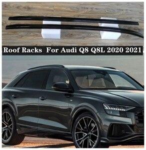 NEW High Quality Aluminum alloy Car Roof Racks luggage Rack Fits For Audi Q8 Q8L 2020 2021 2022