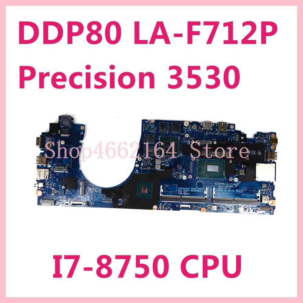 CN-0M1HK2 0M1HK2 M1HK2 لديل الدقة 3530 دفتر اللوحة DDP80 LA-F712P I7-8750 CPU اللوحة اختبار موافق