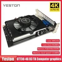 yeston gt730 4g gddr3 64bit 902 1333mhz gaming desktop computer video graphics cards support dvi hdmi compatiblevga pci e 3 0