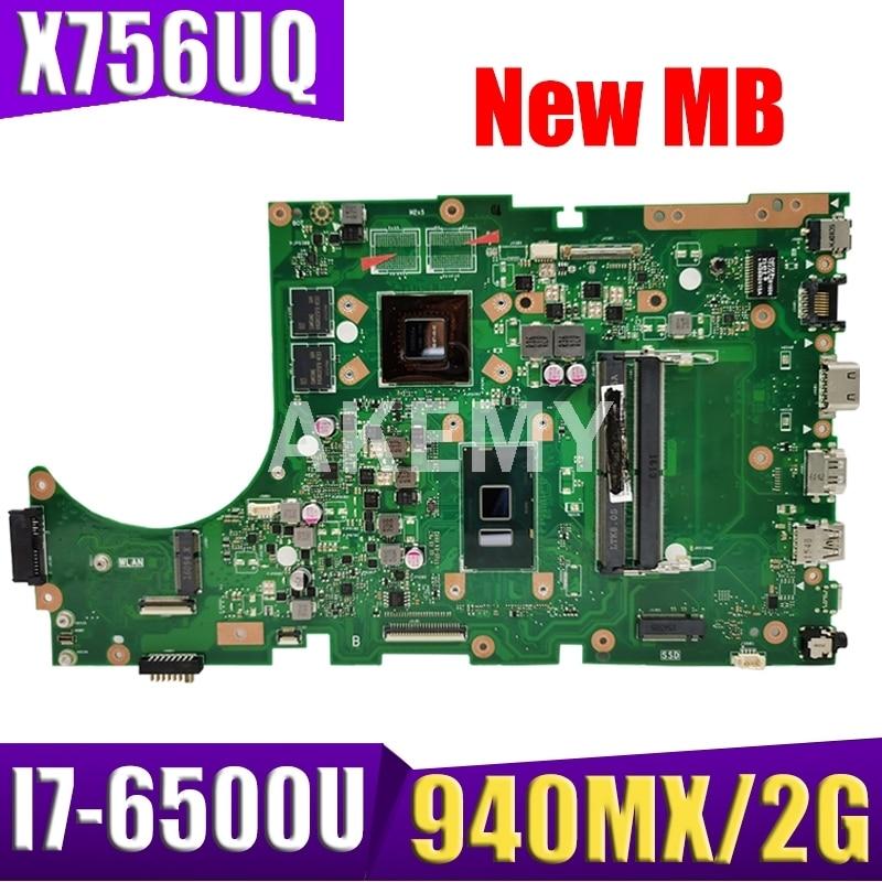 ل ASUS X756UW X756UQK X756UQ X756UR X756UWK X756UV X756UXM X756U كمبيوتر محمول اللوحة اللوحة I7-6500U 940MX /2GB DDR4