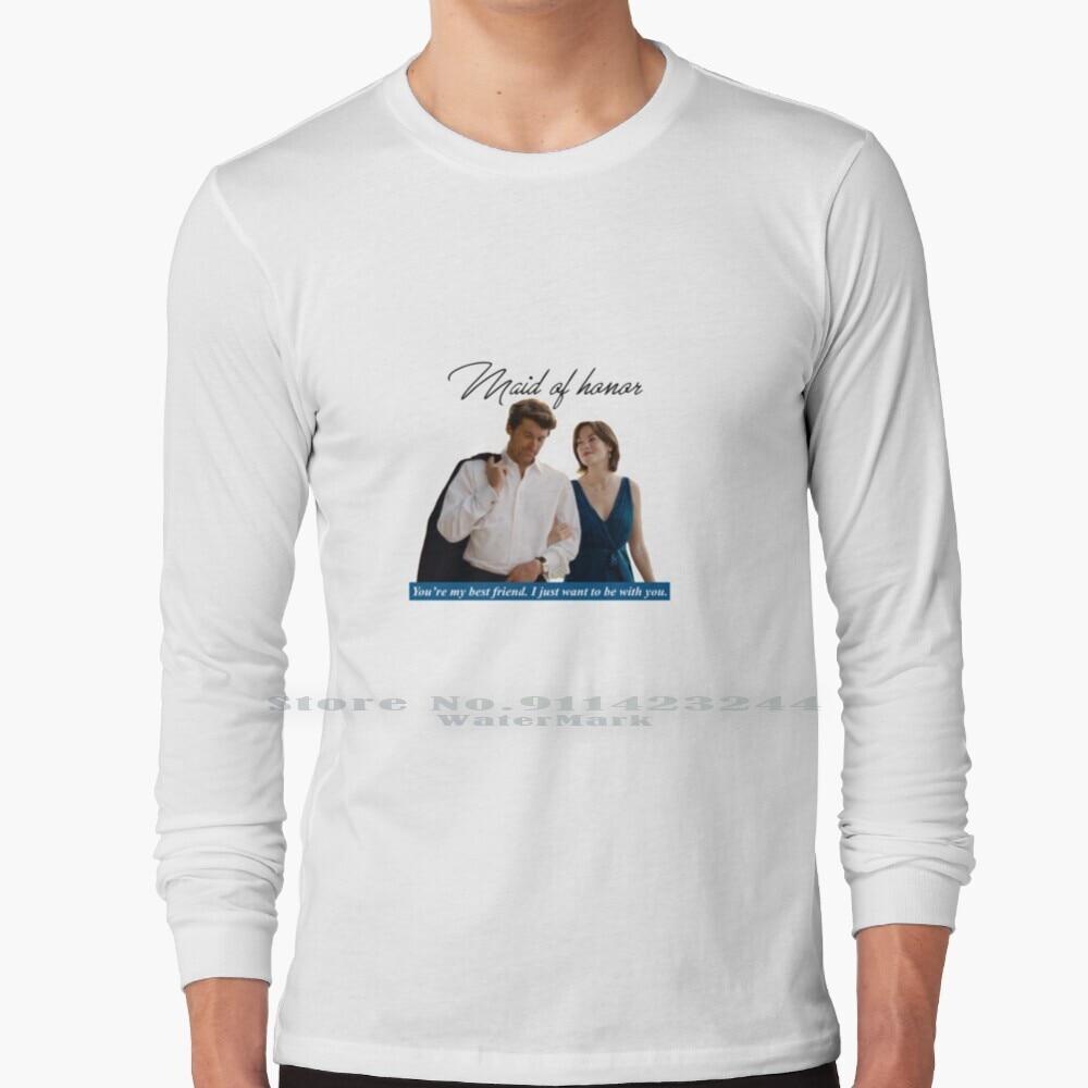 Maid Of Honor Long Sleeve T Shirt Tee Maid Honor Love Couple Friendship Film Patrick Dempsey