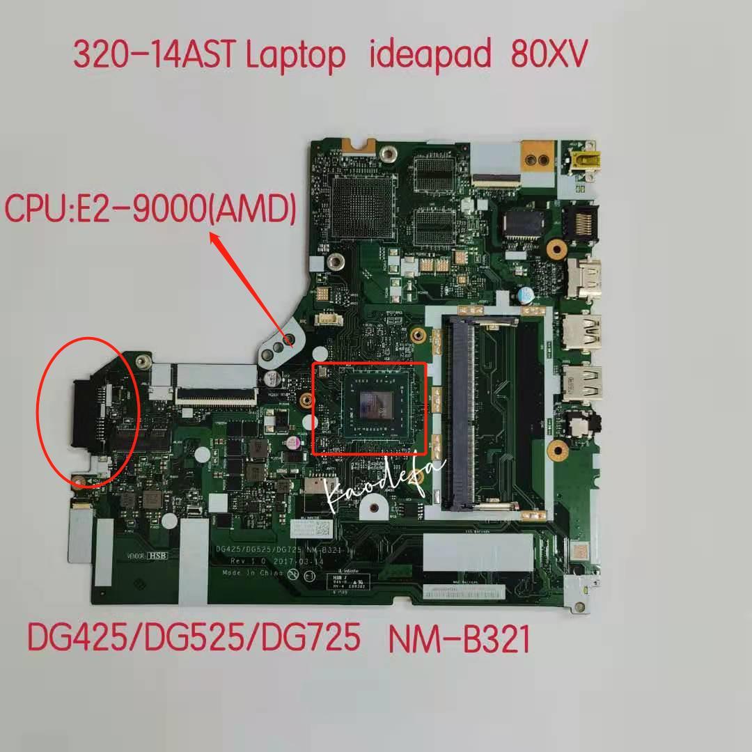 DG425/DG525/DG725 NM-B321 لينوفو ideapad 320-14AST اللوحة اللوحة 80XV CPU E2-9000(AMD) 100% اختبار موافق