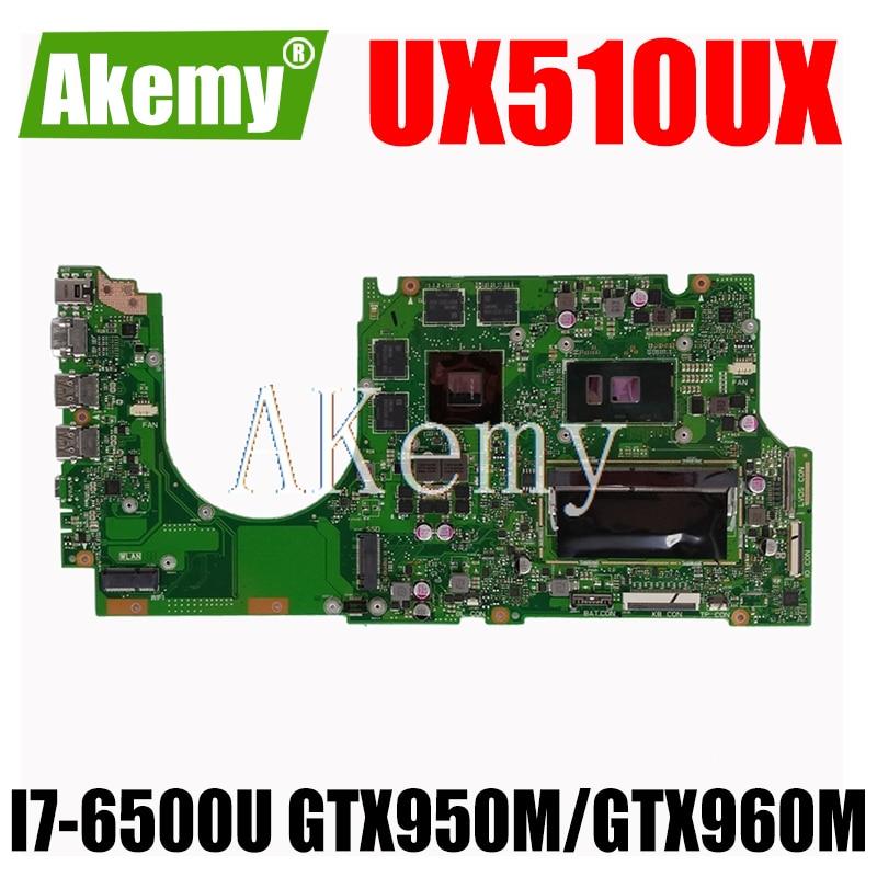 AKEMY UX510UX اللوحة الأم للكمبيوتر المحمول For Asus ZenBook UX510UW UX510UX UX510UXK اللوحة الرئيسية 100% اختبار Ok 8GRAM I7-6500U GTX950M/GTX960M