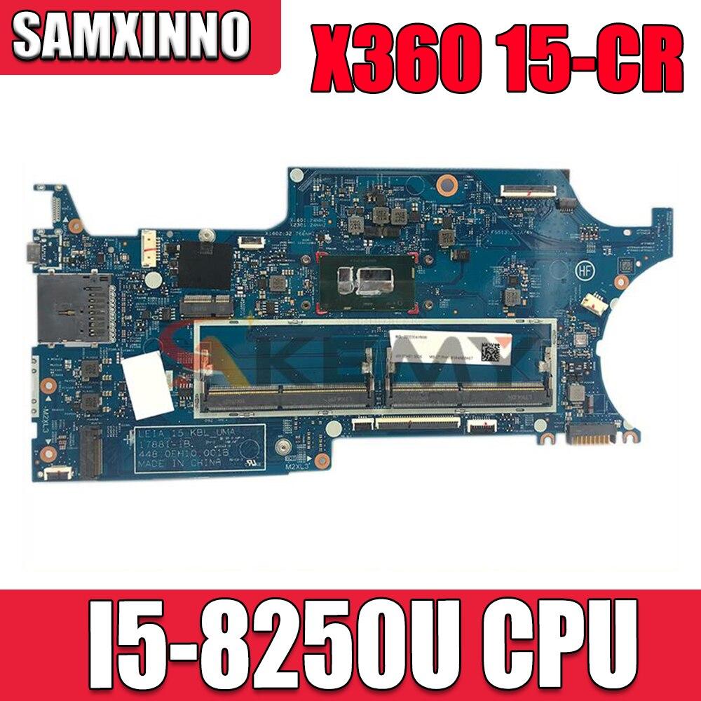 الأصلي ل HP جناح X360 15-CR 15-CR0053WM اللوحة المحمول L20844-601 I5-8250U CPU 17881-1B 448.0EH10.001B DDR4