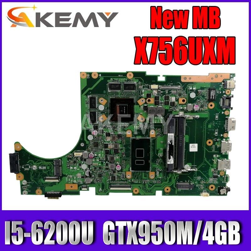 ل Asus X756UW X756UQK X756UQ X756UR X756UWK X756UV X756UXM X756U كمبيوتر محمول اللوحة اللوحة I5-6200U GTX950M/4GB DDR4