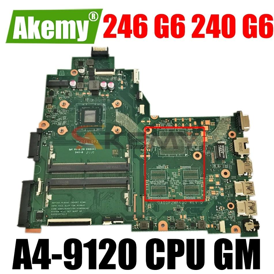 Akemy 14-BW اللوحة مع A4-9120 وحدة المعالجة المركزية GM ل HP 246 G6 240 G6 245 G6 14-BW 14-BS اللوحة DA00P2MB6D0 اللوحة المحمول