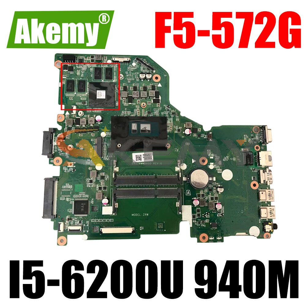 AKEMY NBG3H11001 NBG3H110015 NB.G3H11.001 اللوحة الأم للكمبيوتر المحمول لشركة أيسر أسباير F5-572G 940 م DA0ZRWMB6G0 I5-6200U اللوحة الرئيسية