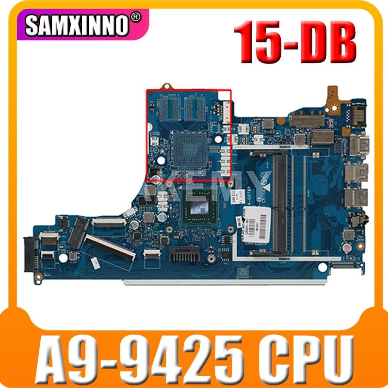ل HP 15-DB اللوحة المحمول مع A9 CPU A9-9425 DDR4 EPV51 LA-G078P L20477-601 L20477-001 اللوحة 100% اختبارها بشكل كامل