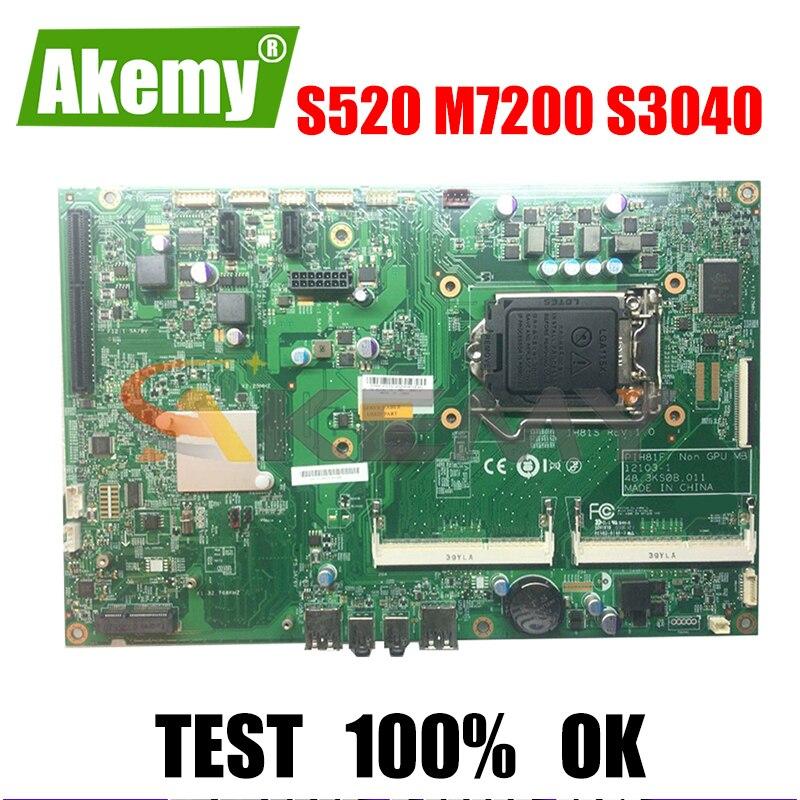 Akemy IH81S PIH81F 48.3KS08.011 لينوفو S520 M7200 S3040 M7250 M8200 M73Z M83Z الكل في واحد الكمبيوتر اللوحة DDR3 100% اختبار