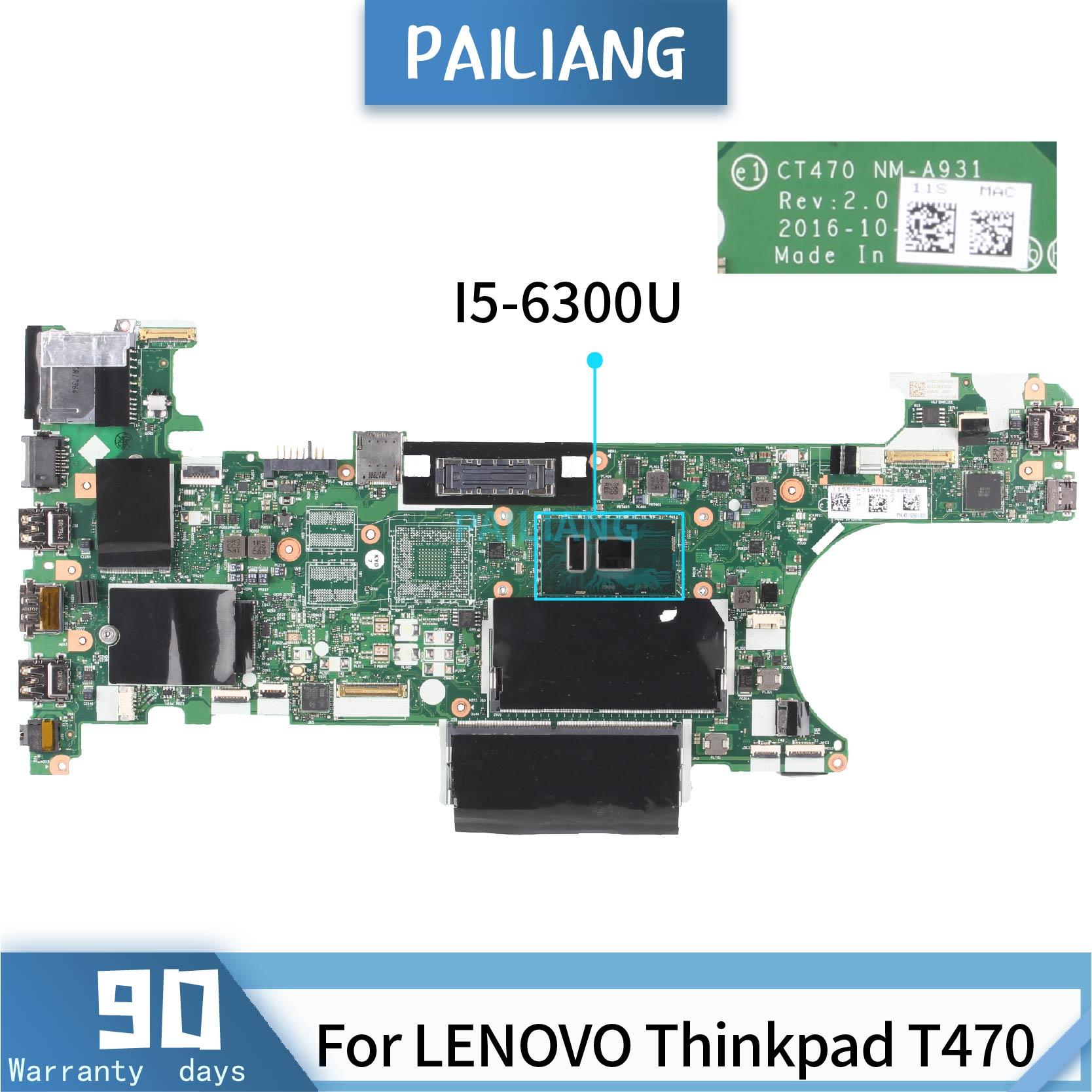 Placa base para portátil PAILIANG para LENOVO Thinkpad T470 NM-A931 placa base Core SR2F0 I5-6300U probado DDR3
