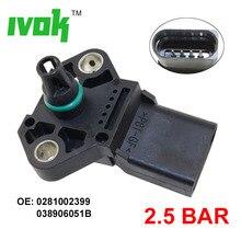 2.5 Bar MAP sensör manifoldu mutlak Turbo emme hava Boost basınç sensörü 0281002399 038906051B Audi VW Jetta Skoda