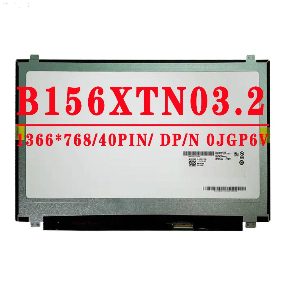 شاشة LCD B156XTN03 2 B156XTN03.2 DP/N 0JGP6V 15.6 بوصة 1366x768 TN 40PINS LVDS 60HZ