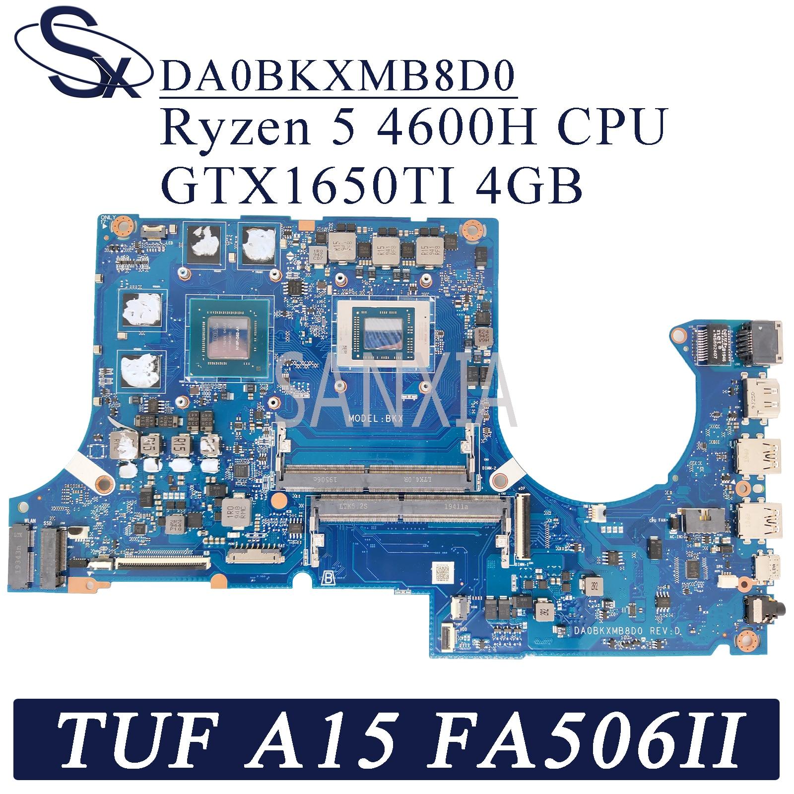Get KEFU DA0BKXMB8D0 Laptop motherboard for ASUS TUF Gaming A15 FA506II FA506I original mainboard R5 Ryzen 5 4600H CPU GTX1650TI-4GB