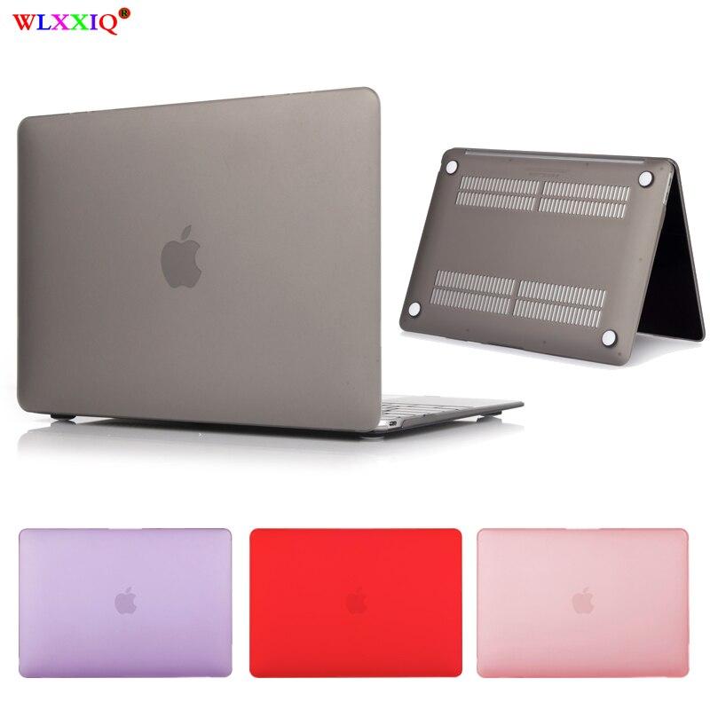 Funda de portátil mate o cristal para Macbook Pro Retina Air 11 12 13 15,2019 para mac Air 13 A1466 A1932, nueva funda de 15 pro 13,3
