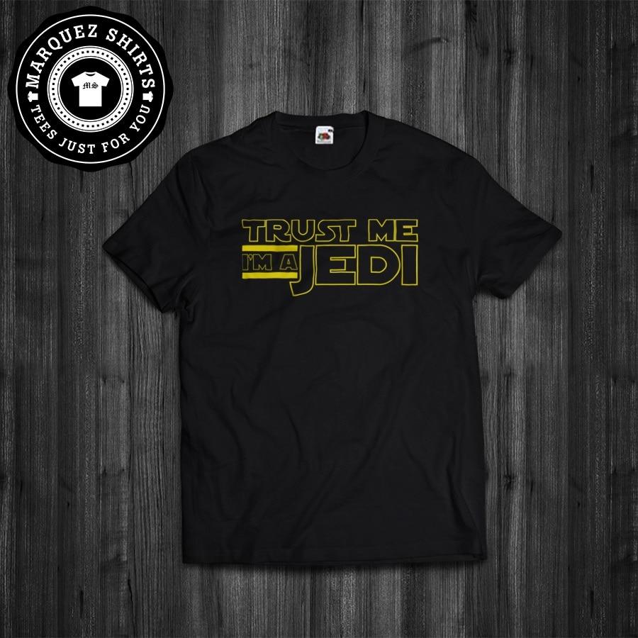 T-Shirt Trust Me I'M A Jedi Star Wars Inspired Gift Mens Tee new 2020 Fashion Print T Shirts Man Short Sleeve Tee shirt Custom