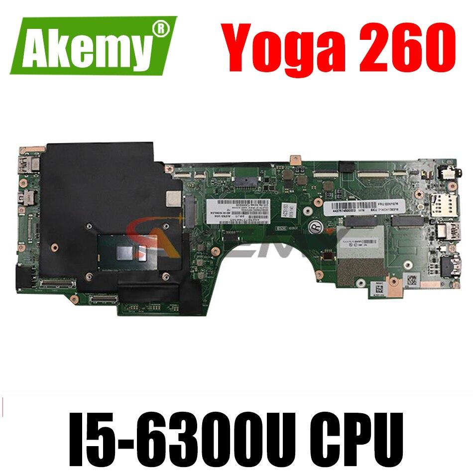 اليوغا 260 اللوحة الأم للكمبيوتر المحمول ثينك باد 20FE 20FD AIZS3 LA-C582P Rev: 2.0 FRU 01LV830 01AY812 وحدة المعالجة المركزية: I5-6300U اختبار موافق