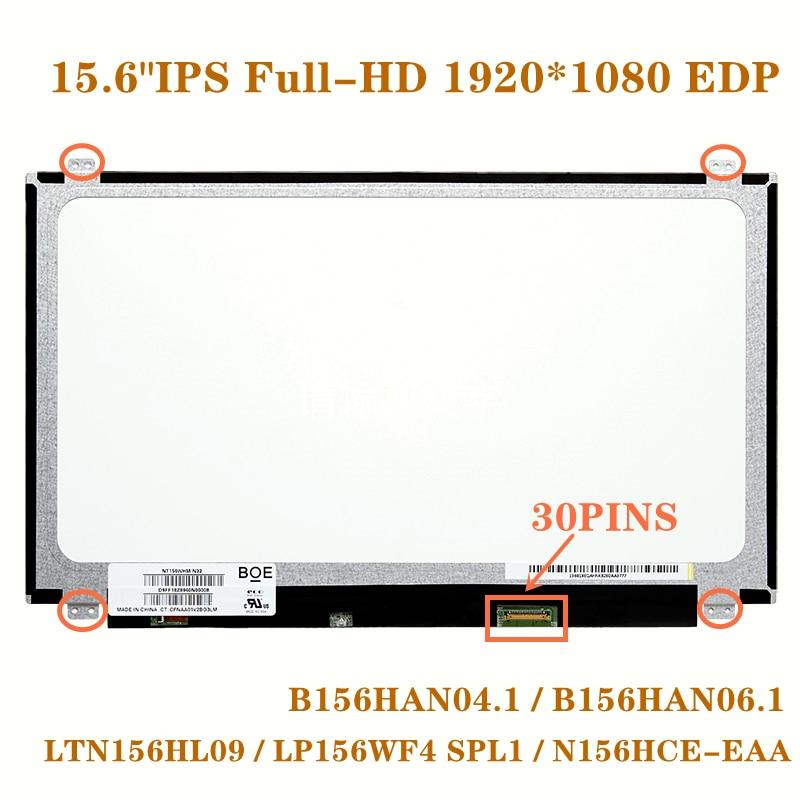 15.6 'IPS كامل HD 1080P شاشة LED للكمبيوتر المحمول عرض B156HAN04.1 B156HAN06.1 LTN156HL09 LP156WF4 SPL1 LP156WF6 SPK1 N156HCE-EAA