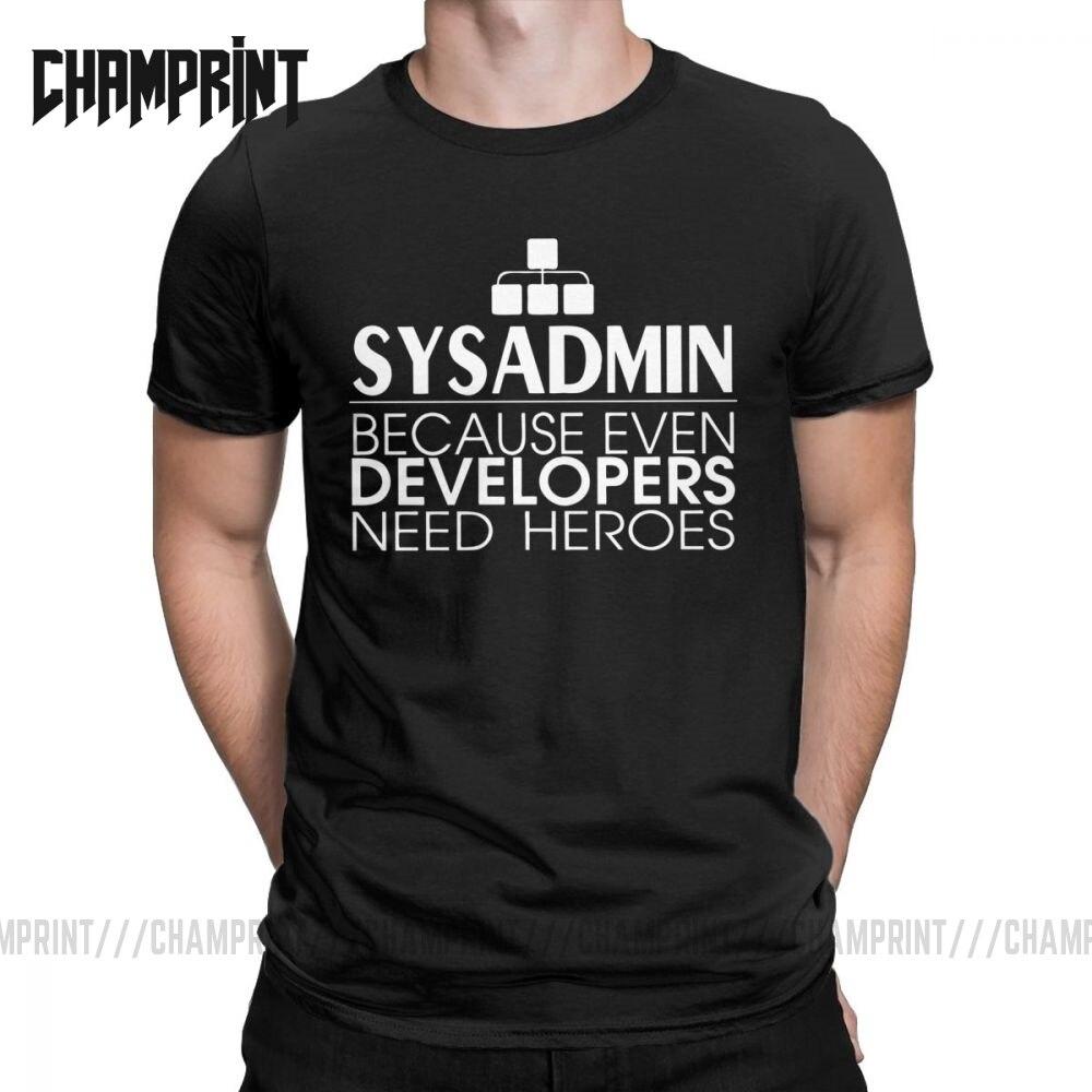Camisetas para hombres, Sysadmin, desarrolladores de Héroes, camisetas de algodón, Linux, Sysadmin, Unix, Debian, Ubuntu, administrador de ropa, Idea de regalo