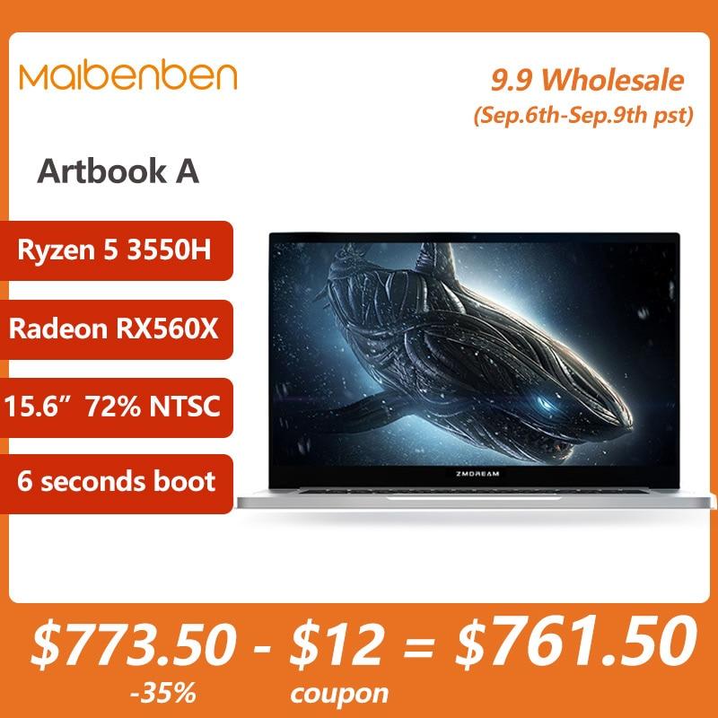 Get MAIBENBEN ZMDREAM Artbook A Laptop 15.6 Inch 1920*1080 ADS Ryzen5 3550H RX 560X  PCIE SSD  gaming online learning CNC
