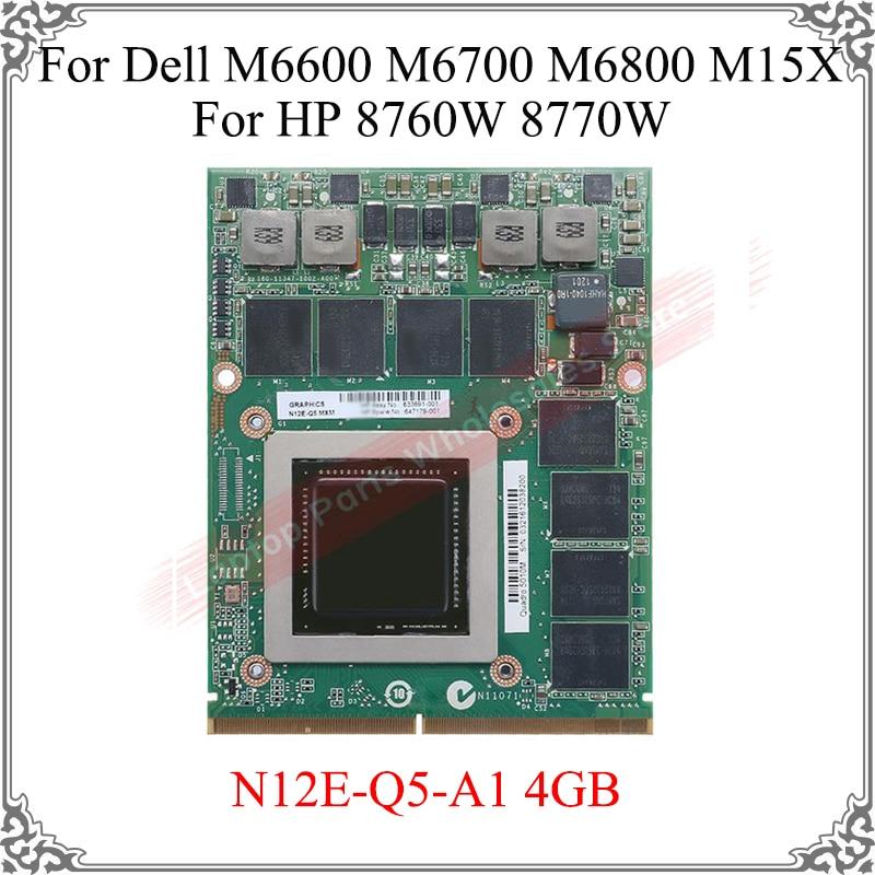 الأصلي 5010M Q5010M 4GB N12E-Q5-A1 N12E-Q5 الفيديو المحمول بطاقة لديل M6600 M6700 M6800 M15X ل HP 8760W 8770W بطاقة الرسومات