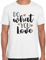do what you love mens motivational t shirt