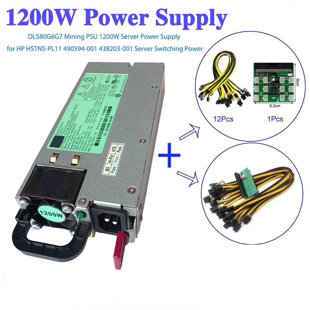1200W Mining GPU PSU Server Power Supply 498152-001 490594-001 438203-001 For HP DL580G5 G6 G7 PCI-E Breakout Board 6Pin Cable