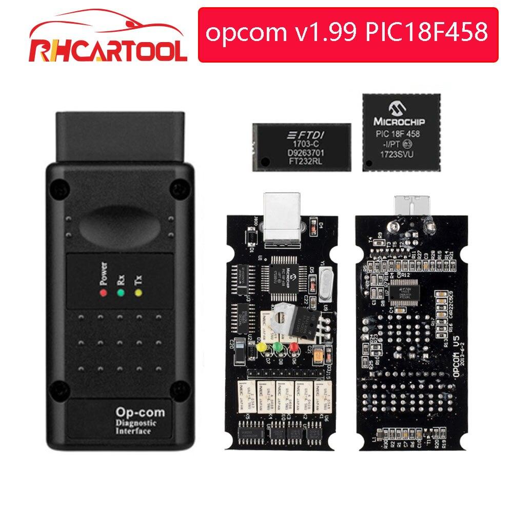 OP COM opcom V1.99 con real PIC18F458 FTDI FT232RL Chip OBD2 herramienta de diagnóstico OP-COM para Opel OPCOM v1.78 puede ser Actualización de flash