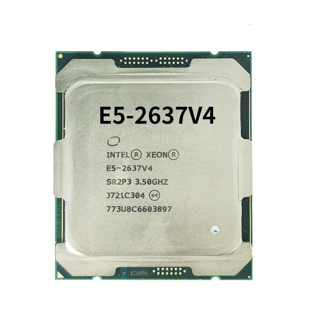 E5-2637V4 ل معالج إنتل زيون وحدة المعالجة المركزية 3.5GHz 14NM 135 واط LGA 2011-3 خادم وحدة المعالجة المركزية