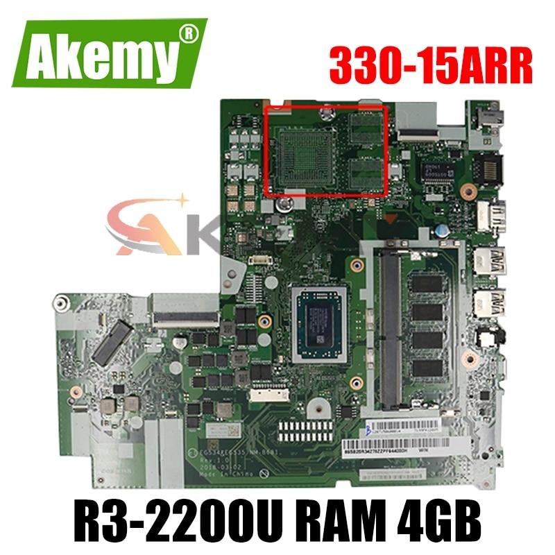 لينوفو 330-15ARR اللوحة الأم NM-B681 اللوحة الأم CPU R3-2200U RAM 4GB اختبار 100% العمل FRU 5B20R56769 5B20R56763