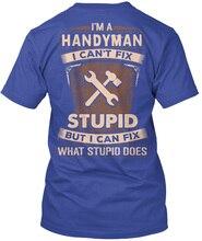 Handyman I & Apos;M A I Can & Apos;T исправить глупость Do популярная футболка без надписей