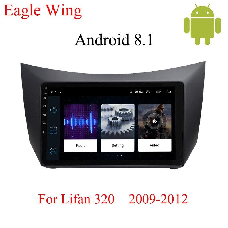 Android 8.1 car radio multimedia video player para Lifan 320 2009-2012 com o suporte de navegação do carro dvd e gps bluetooth mapa gratuito
