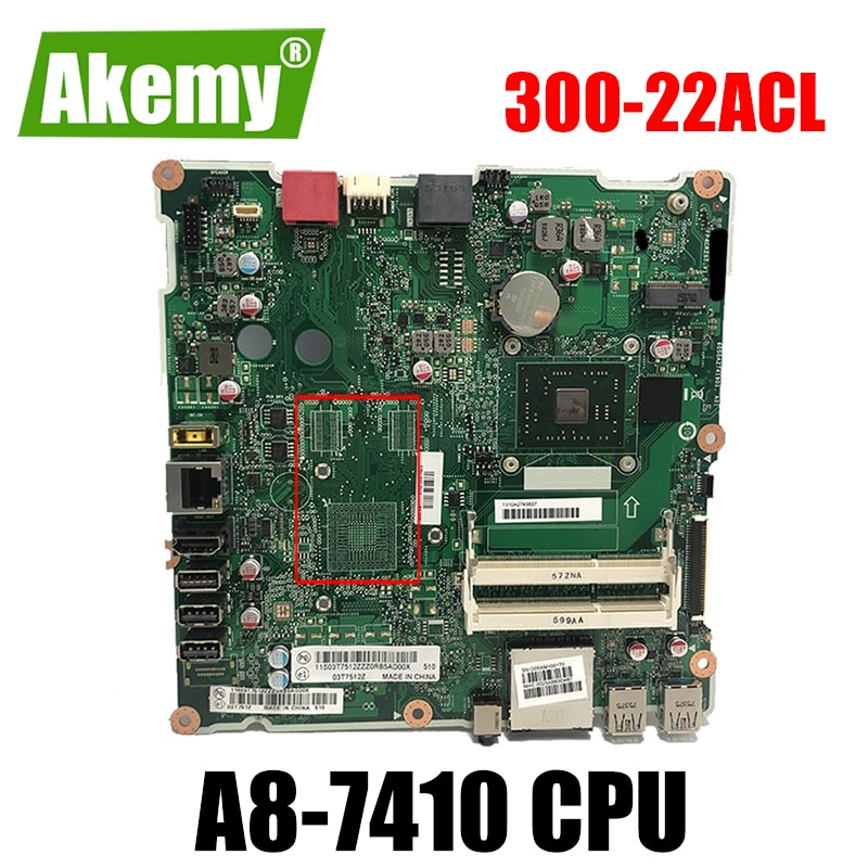AKemy FP4CRZST.V1.0 لينوفو ايديا سنتري AIO 300-22ACL اللوحة الأم A8-7410 وحدة المعالجة المركزية DDR3 300-23ACL اللوحة الرئيسية 100% اختبار العمل