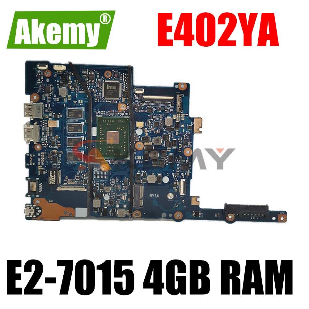 ل Asus E402 E402Y E402YA Laotop اللوحة الرئيسية E402YA الأصلي اللوحة مع E2-7015 CPU 4 جيجابايت RAM اختبار كامل 100%