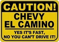 paboe metal signs chevy el camino caution its fast tin caution sign 8 x 12 inches