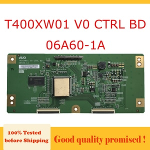 T400XW01 V0 CTRL BD 06A60-1A t con card for SAMSUNG LA40R81BA  ... etc. the display tested the TV TCON T400XW01 V0 06A60 1A
