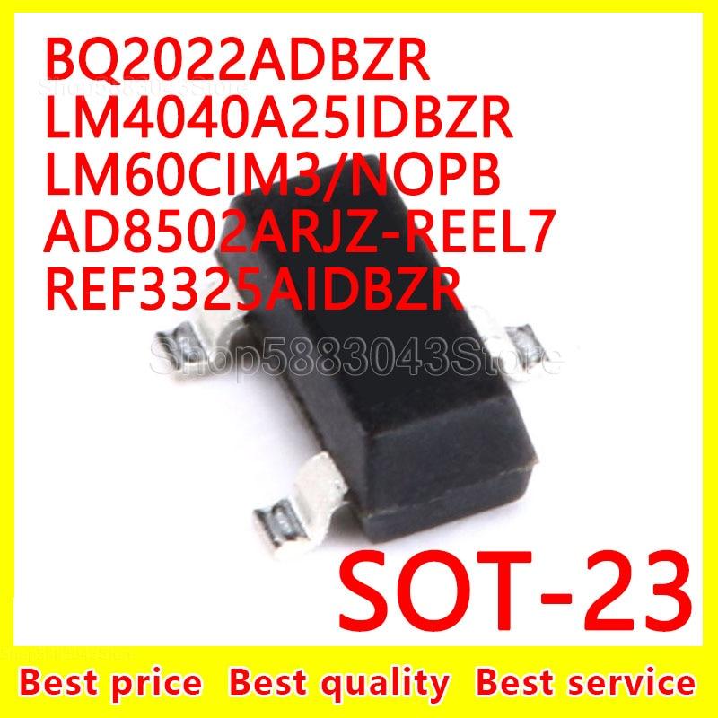 (10pcs)100% New Original BQ2022ADBZR LM4040A25IDBZR LM60CIM3 NOPB AD8502ARJZ-REEL7 REF3325AIDBZR SOT-23 SOT23