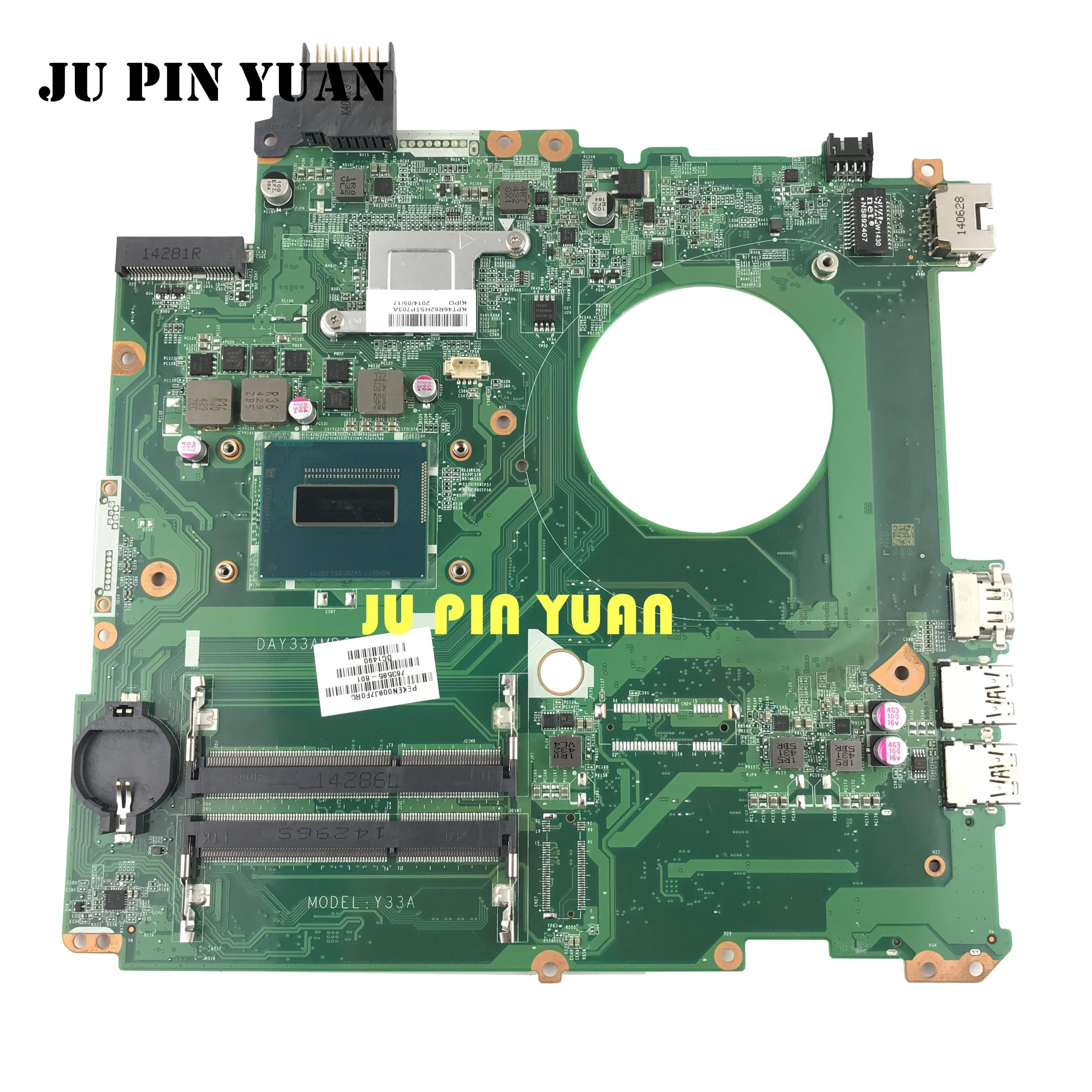 Placa base para ordenador portátil Ju pin Yuan 763585-501 Y33A para HP ENVY 15-K 763585-001 DAY33AMB6C0 con i7-4710HQ totalmente probada
