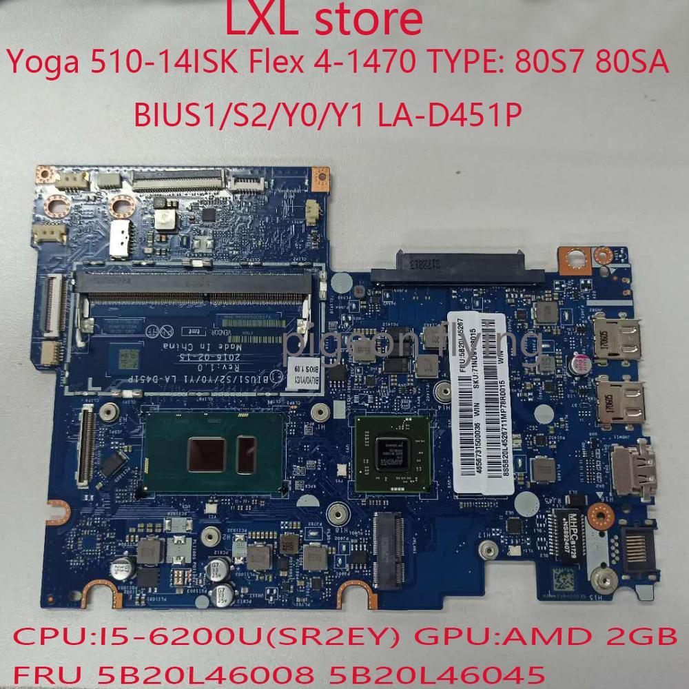 BIUS1/S2/Y0/Y1 LA-D451P لينوفو اليوغا 510-14ISK اللوحة فليكس 4-1470 اللوحة 80S7 80SA FRU 5B20L46008 5B20L46045 I5-6200