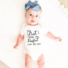 Tiny Casual Summer 2020 White  My Aunt Says I'm Perfect Letter Print Newborn Bodysuits Summer Auntie