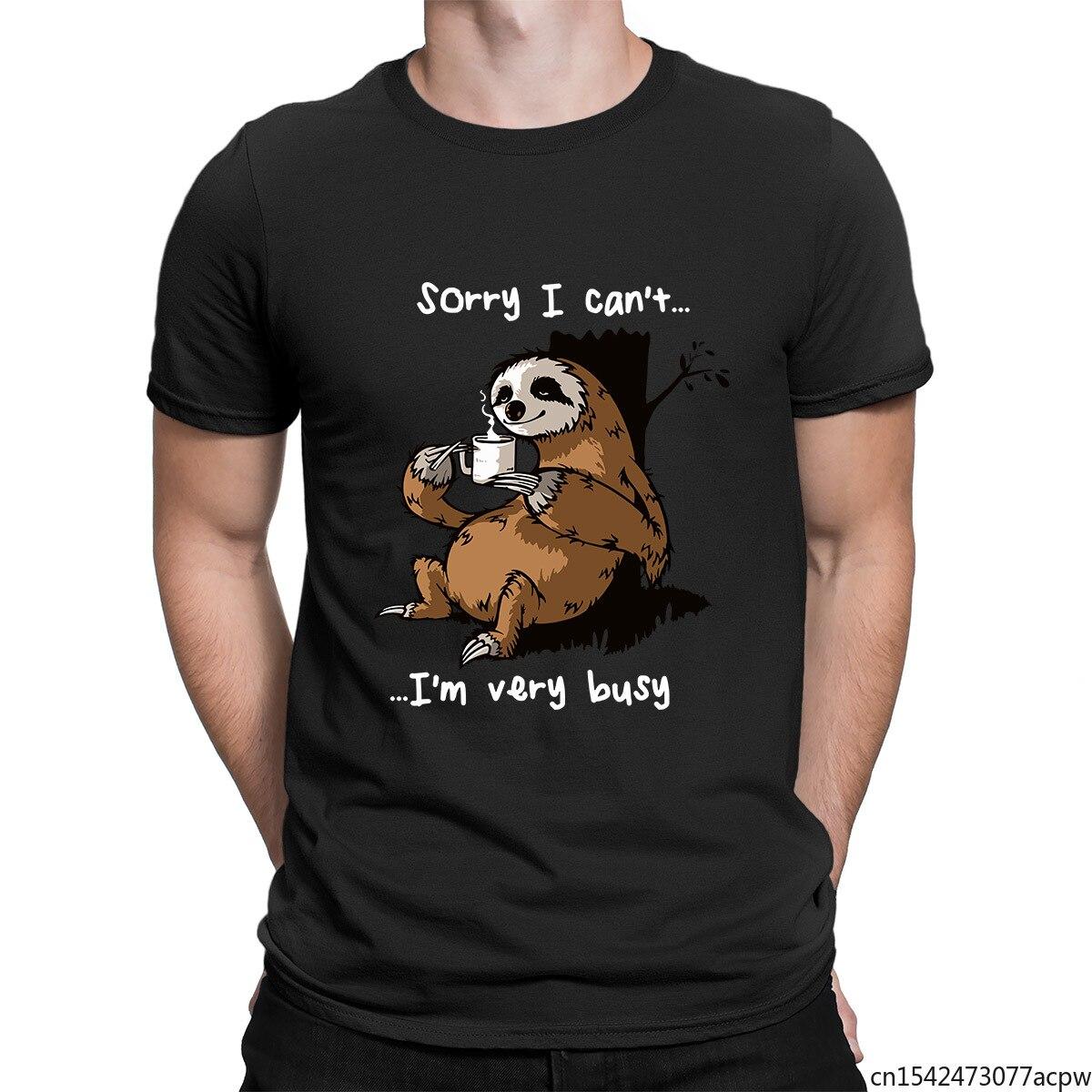 Извините, я не могу быть очень занят долго пить забавную мужскую футболку